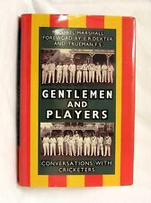 Gentlemen & Players. Conversations with Cricketers, Marshall, Michael,