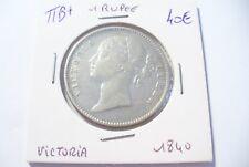 MONNAIE  ARGENT  INDE BRITANNIQUE - 1 RUPEE   1840    -  A VOIR