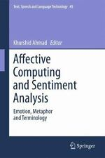 Text, Speech and Language Technology: Affective Computing and Sentiment...