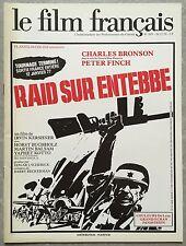 Magazine LE FILM FRANCAIS Charles Bronson RAID SUR ENTEBBE 1976 *