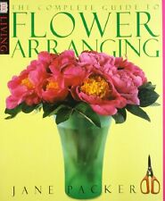 The Complete Guide to Flower Arranging,Jane Packer
