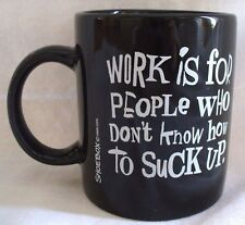 Hallmark Shoebox Coffee Cup Mug Work for people that don't know how suck to up