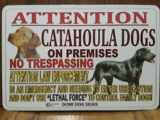 "Metal Warning Attention Catahoula Dogs Sign For FENCE ,Beware Of Dog 8""x12"""