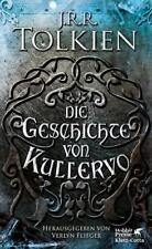 Die Geschichte von Kullervo von J. R. R. Tolkien (2018, Gebundene Ausgabe)