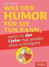Was der Humor für Sie tun kann, wenn in der Liebe mal wieder alles schief geht