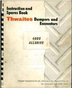 THWAITES DUMPER ALLDRIVE 4000 OPERATORS & PARTS MANUAL