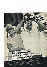 PUBLICITE ADVERTISING  1964   BAN LON   kangourou  les shirts