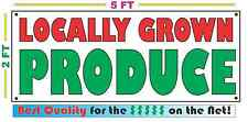 LOCALLY GROWN PRODUCE Banner Sign NEW Larger Size Best Price on the Net!