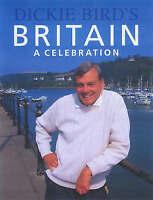Dickie Bird's Britain, Dickie Bird, Used; Good Book
