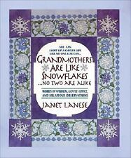 Grandmothers Are Like Snowflakes... No Two Are Alike : Words of Wisdom, Gentle …
