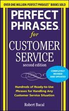 Perfect Phrases for Customer Service, Second Edition Perfect Phrases Series