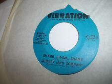 SHIRLEY AND COMPANY SHAME SHAME SHAME VIBRATION 45 EX-NM VOCAL + INSTRUMENTAL