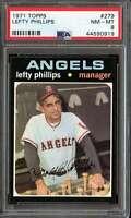 1971 TOPPS #279 LEFTY PHILLIPS PSA 8 ANGELS MG  *K4110