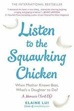 Listen to the Squawking Chicken: When Mother Knows Best, What's a Daughter to