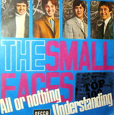 "THE SMALL FACES ALL OR NOTHING ( TUTTO O NIENTE ) 7"" ITALY PS '66 UNDERSTANDING"