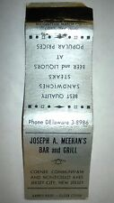 "RARE OLD Vintage ""JOSEPH A. MEEHAN'S - Bar and Grill"" matchbook.MADE IN USA"