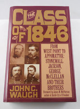 """THE CLASS OF 1846"" A PRE CIVIL WAR BOOK  AUTHOR JOHN C. WAUGH"