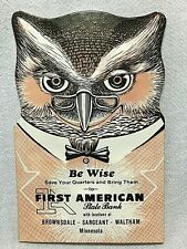 "1955 Vintage ""Be Wise"" Owl Quarter Savings Card Brownsdale, Sargeant, Waltham Mn"