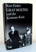 Kurt Finker: GRAF MOLTKE und der Kreisauer Kreis
