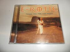 CD   E-Rotic  ‎– Thank You For The Music