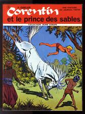 CORENTIN et LE PRINCE DES SABLES   Paul CUVELIER    JEUNE EUROPE n°68  EO 1970