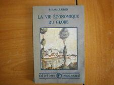 la vie économique du globe Etienne Baron (33)