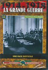 DVD LA GRANDE GUERRE 1914 1918 UNE PAIX DIFFICILE