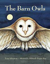 NEW The Barn Owls by Tony Johnston
