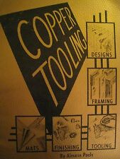 Copper Tooling Booklet Copyright 1948 by Almarin Pauly (Designs Framing Tooling+