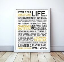 "Juventus ""Soccer Is Your Life"" Manifesto Poster, 17"" x 22"""