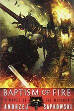 Baptism of Fire (The Witcher) by Andrzej Sapkowski, (Paperback), Orbit , New, Fr