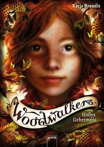 Woodwalkers (3). Hollys Geheimnis Katja Brandis