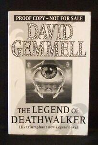 THE LEGEND OF DEATHWALKER David Gemmell UK UNCORRECTED PROOF / ARC 1st ED