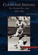 Images of Baseball: Cleveland Indians : The Cleveland Press Years 1920-1982 (GD)