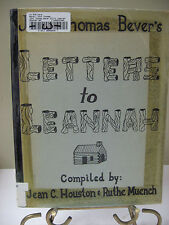 John Thomas Bever's LETTERS TO LEANNAH Correspondence 1800's Kentucky Missouri H