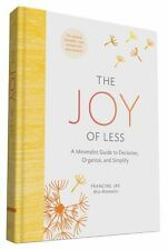 The Joy of Less: A Minimalist Guide to Declutter, Organize, and Simplify (Update
