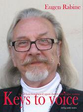 Eugen Rabine: Keys to voice (typoscript) ISBN 978-3928243469 - Neubuch