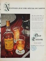 1954 Old Taylor Kentucky Straight Bourbon Whiskey 100 Proof Vintage Print Ad