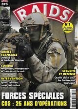 RAIDS N° 373 / FORCES SPECIALES COS 25 ANS D'OPERATIONS - SYRIE : L'ARMEE RUSSE
