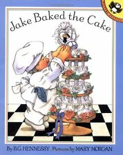 Jake Baked the Cake (Picture Puffins) by B.G. Hennessy