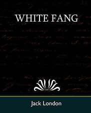 White Fang by Jack London (Paperback / softback, 2007)