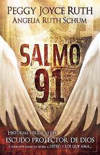Salmo 91: Historias veridicas del escudo protector de Dios y como este Salmo le