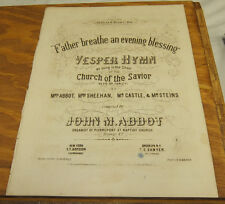 1863 Sheet Music//VESPER HYMN, FATHER BREATHE AN EVENING BLESSING