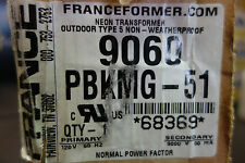 FRANCE electric Sign Repair 9060 PBKMG-51 OUTDOOR TYPE 5 Neon Transformer NIB