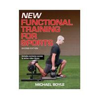 New Functional Training for Sports by Michael Boyle