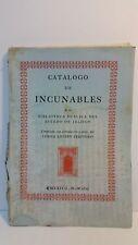 Catálogo de incunables de la biblioteca pública del Estado de Jalisco / L. Laver