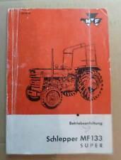 Massey Ferguson Schlepper MF133 Super Betriebsanleitung