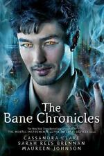 The Bane Chronicles, Clare, Cassandra, Rees Brennan, Sarah, Johnson, Maureen