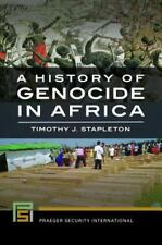 A HISTORY OF GENOCIDE IN AFRICA - STAPLETON, TIMOTHY J. - NEW HARDCOVER BOOK