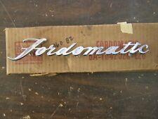NOS OEM Ford 1952 Fordomatic Deck Lid Emblem Script Ornament Chrome